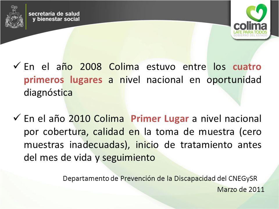 Departamento de Prevención de la Discapacidad del CNEGySR En el año 2008 Colima estuvo entre los cuatro primeros lugares a nivel nacional en oportunid