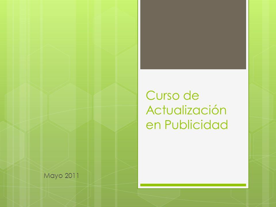 Curso de Actualización en Publicidad Mayo 2011