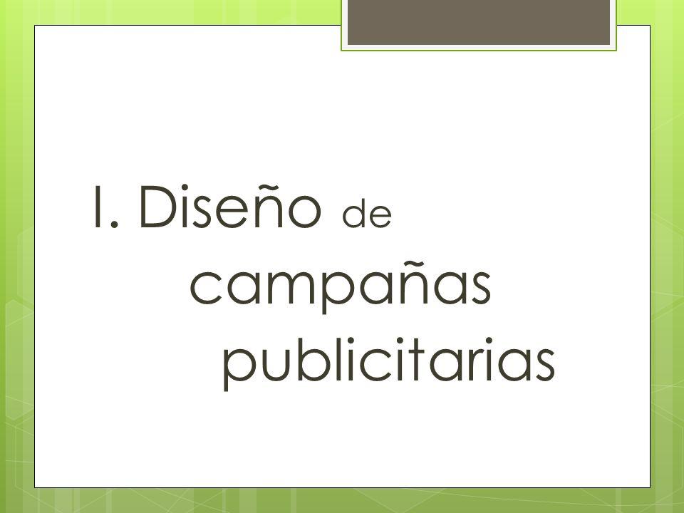 I. Diseño de campañas publicitarias