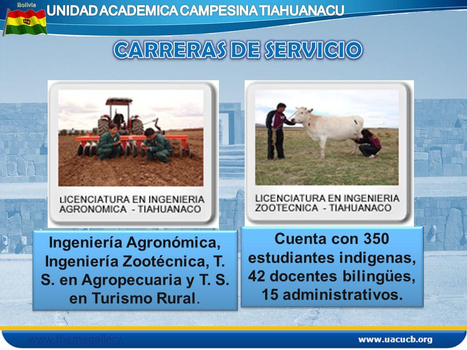 www.themegallery. com Ingeniería Agronómica, Ingeniería Zootécnica, T. S. en Agropecuaria y T. S. en Turismo Rural. Cuenta con 350 estudiantes indigen