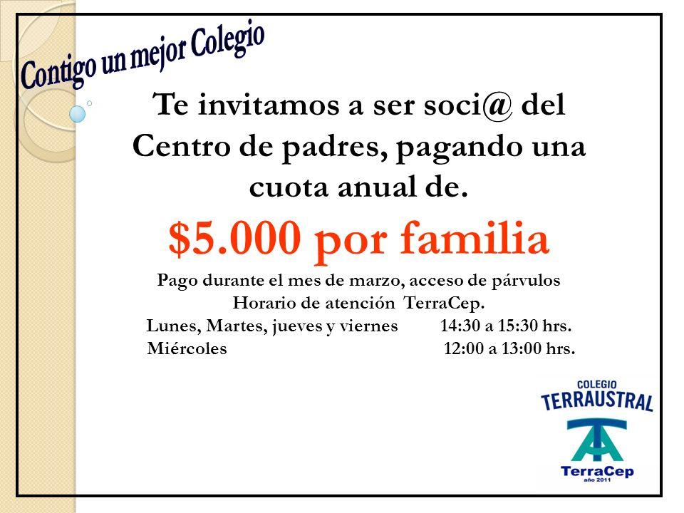 Te invitamos a ser soci@ del Centro de padres, pagando una cuota anual de.