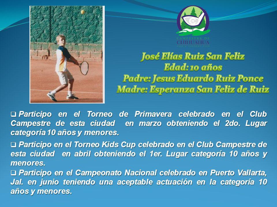 Participo en el Torneo de Primavera celebrado en el Club Campestre de esta ciudad en marzo obteniendo el 2do.