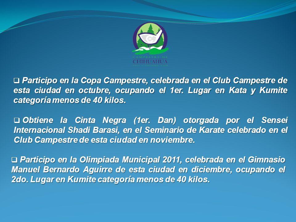 Participo en la Copa Campestre, celebrada en el Club Campestre de esta ciudad en octubre, ocupando el 1er.