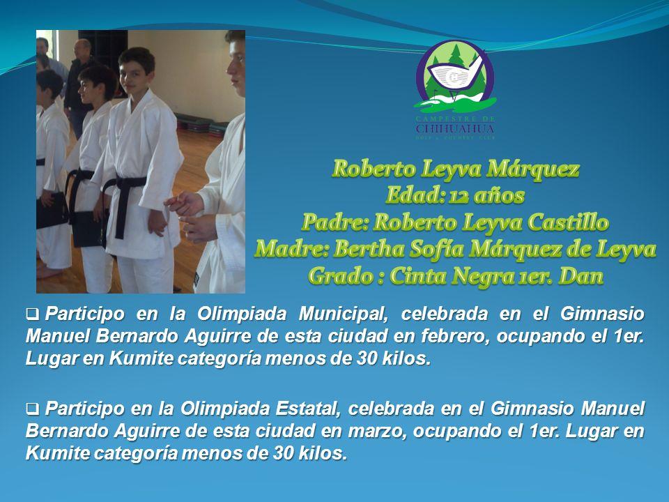 Participo en la Olimpiada Municipal, celebrada en el Gimnasio Manuel Bernardo Aguirre de esta ciudad en febrero, ocupando el 1er.