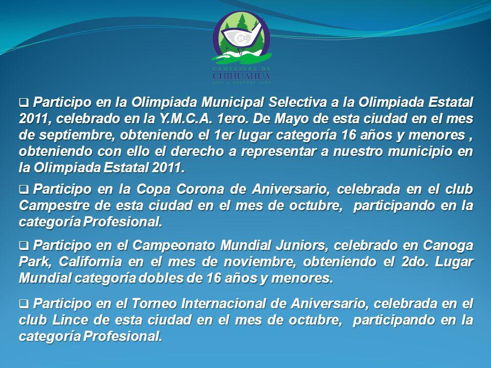 Participo en la Olimpiada Municipal Selectiva a la Olimpiada Estatal 2011, celebrado en la Y.M.C.A.