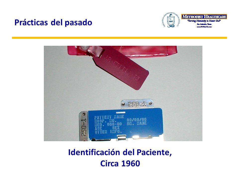Prácticas del pasado Identificación del Paciente, Circa 1960