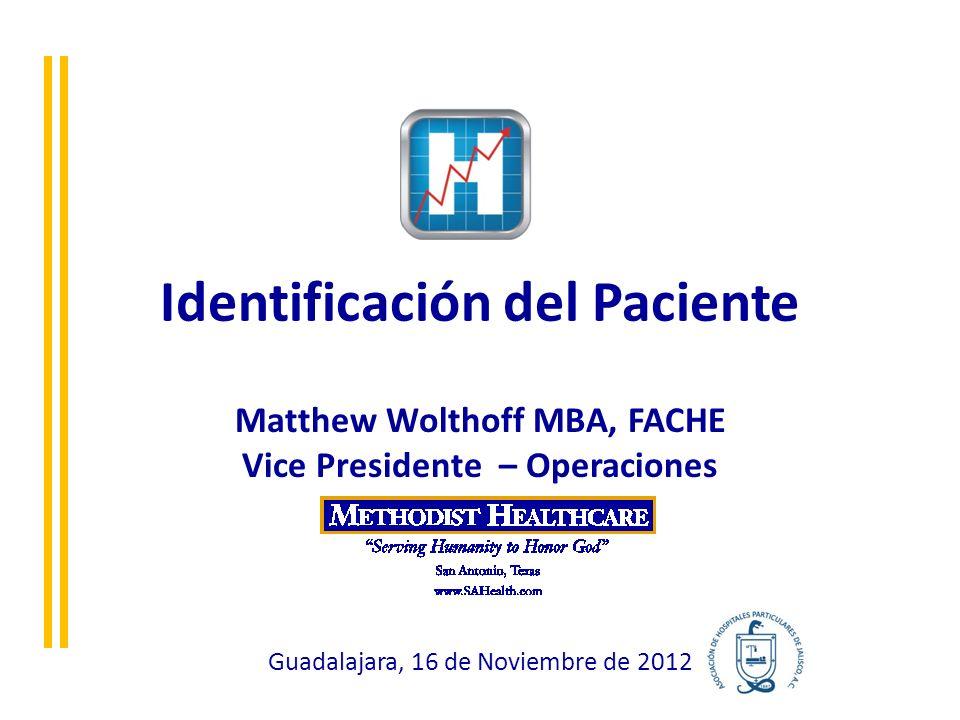 Patient Identification ¿Por qué identificar al paciente.
