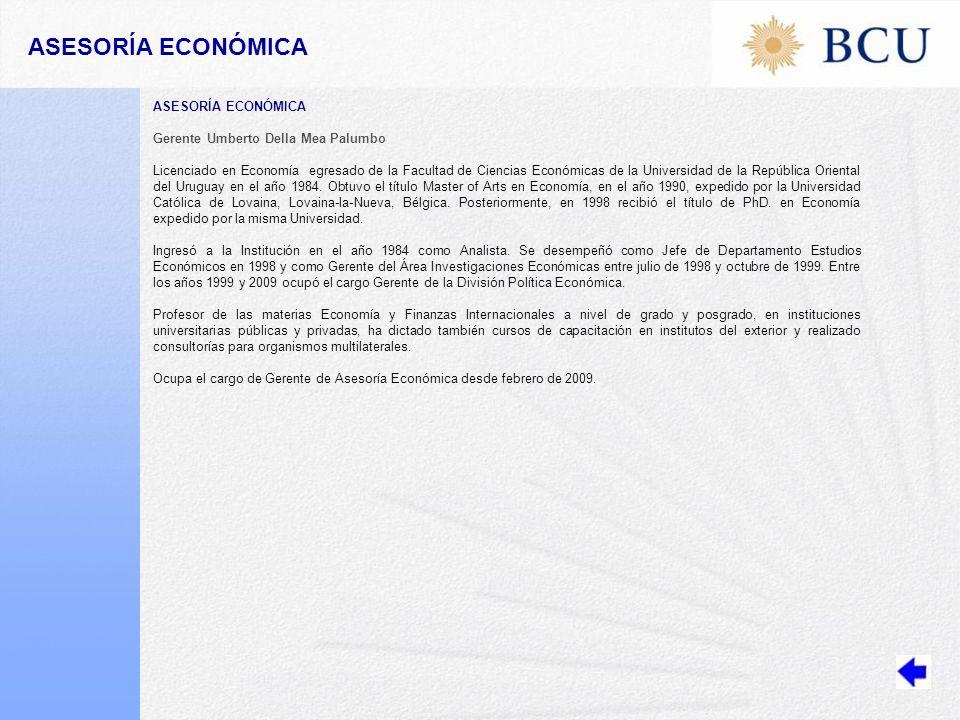 Gerente Umberto Della Mea Palumbo Licenciado en Economía egresado de la Facultad de Ciencias Económicas de la Universidad de la República Oriental del Uruguay en el año 1984.