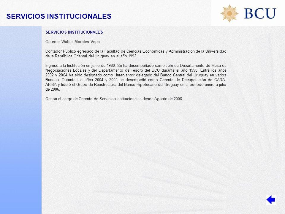 Gerente Walter Morales Vega Contador Público egresado de la Facultad de Ciencias Económicas y Administración de la Universidad de la República Oriental del Uruguay en el año 1992.