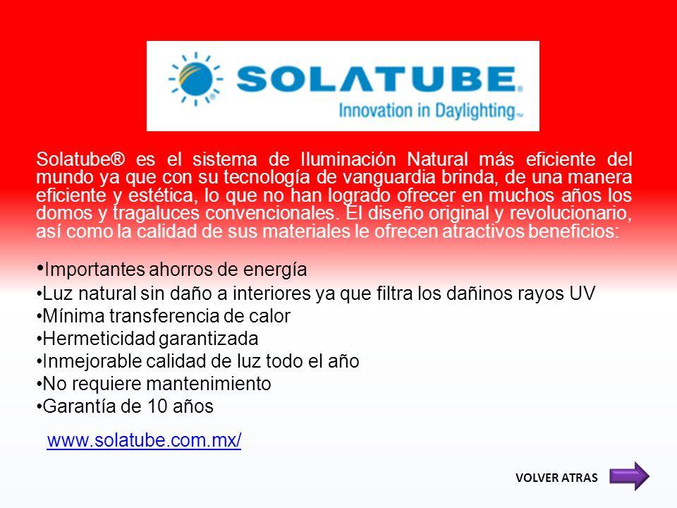 Solatube® es el sistema de Iluminación Natural más eficiente del mundo ya que con su tecnología de vanguardia brinda, de una manera eficiente y estéti