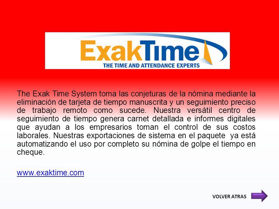 The Exak Time System toma las conjeturas de la nómina mediante la eliminación de tarjeta de tiempo manuscrita y un seguimiento preciso de trabajo remo