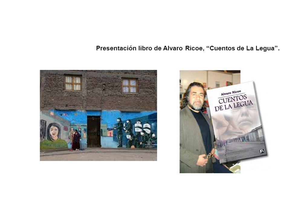 Presentación libro de Alvaro Ricoe, Cuentos de La Legua.