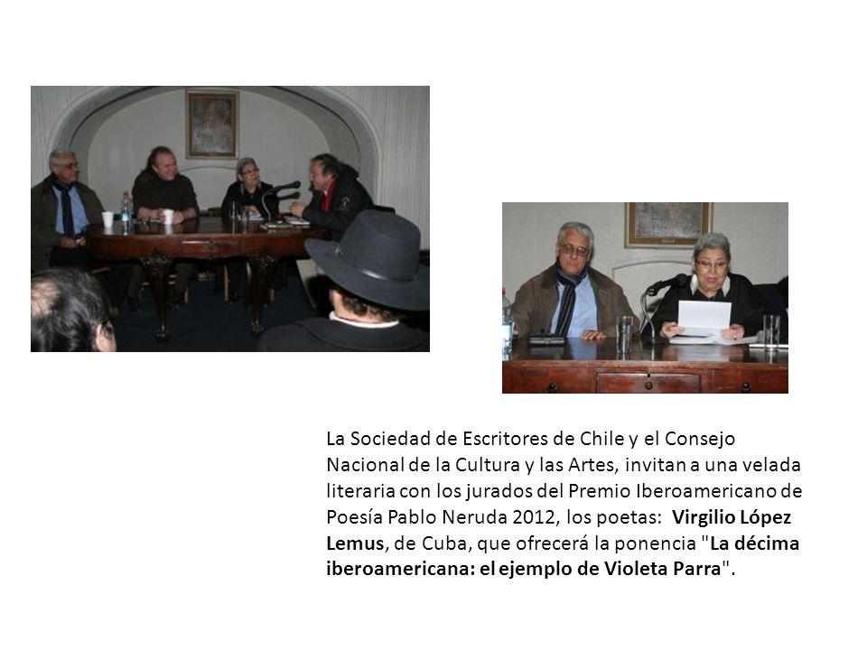 La Sociedad de Escritores de Chile y el Consejo Nacional de la Cultura y las Artes, invitan a una velada literaria con los jurados del Premio Iberoame