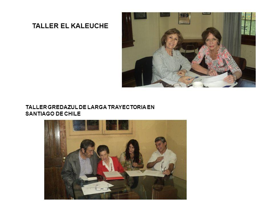 TALLER EL KALEUCHE TALLER GREDAZUL DE LARGA TRAYECTORIA EN SANTIAGO DE CHILE
