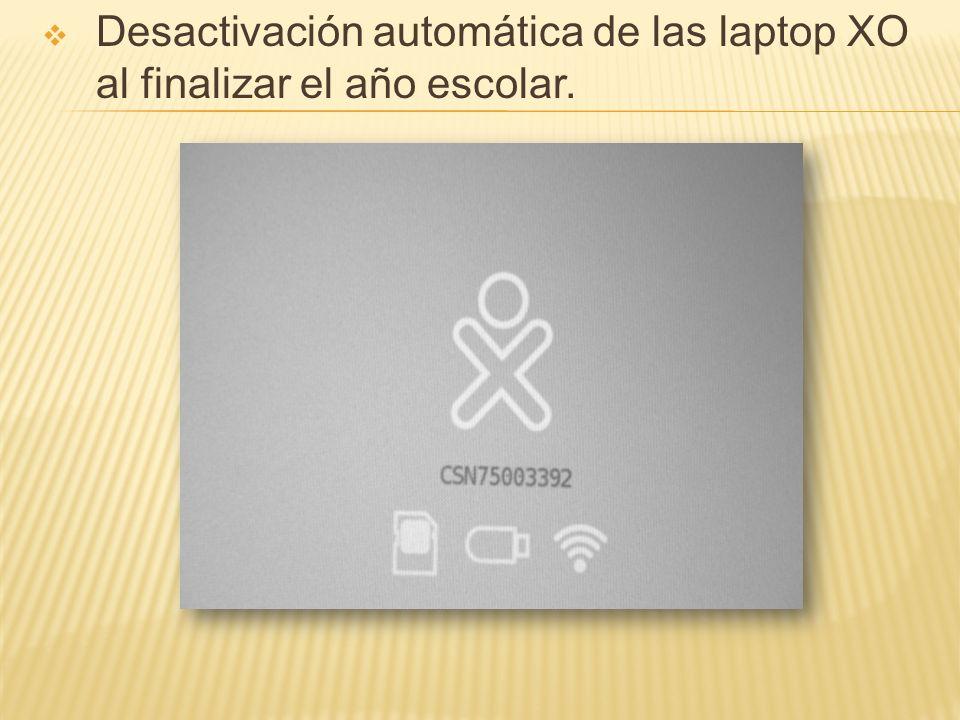 Desactivación automática de las laptop XO al finalizar el año escolar.