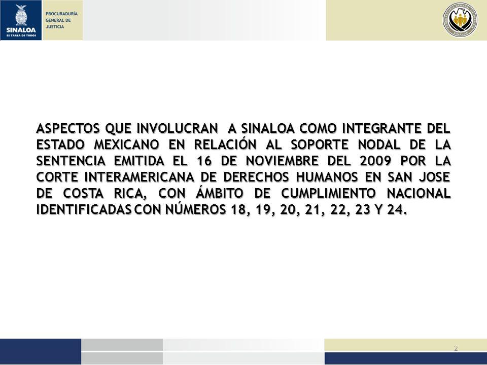 13 DISPOSICIÓN 20 México debe crear una página electrónica sobre mujeres desaparecidas desde 1993 en Chihuahua.