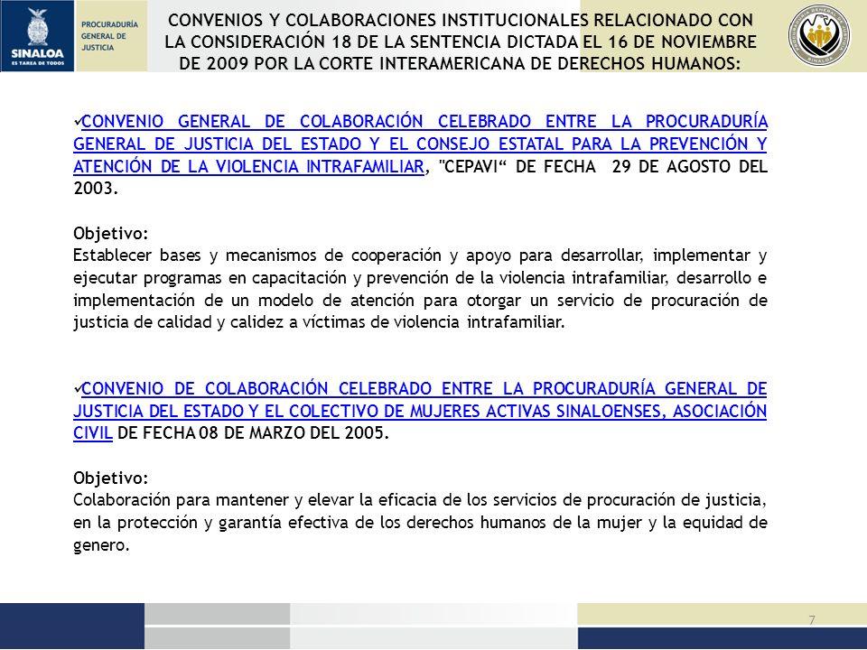 8 CONVENIO GENERAL DE COLABORACIÓN CELEBRADO ENTRE LA PROCURADURÍA GENERAL DE JUSTICIA DEL ESTADO DE SINALOA Y EL INSTITUTO SINALOENSE DE LAS MUJERES DE FECHA 28 DE FEBRERO DEL 2006.