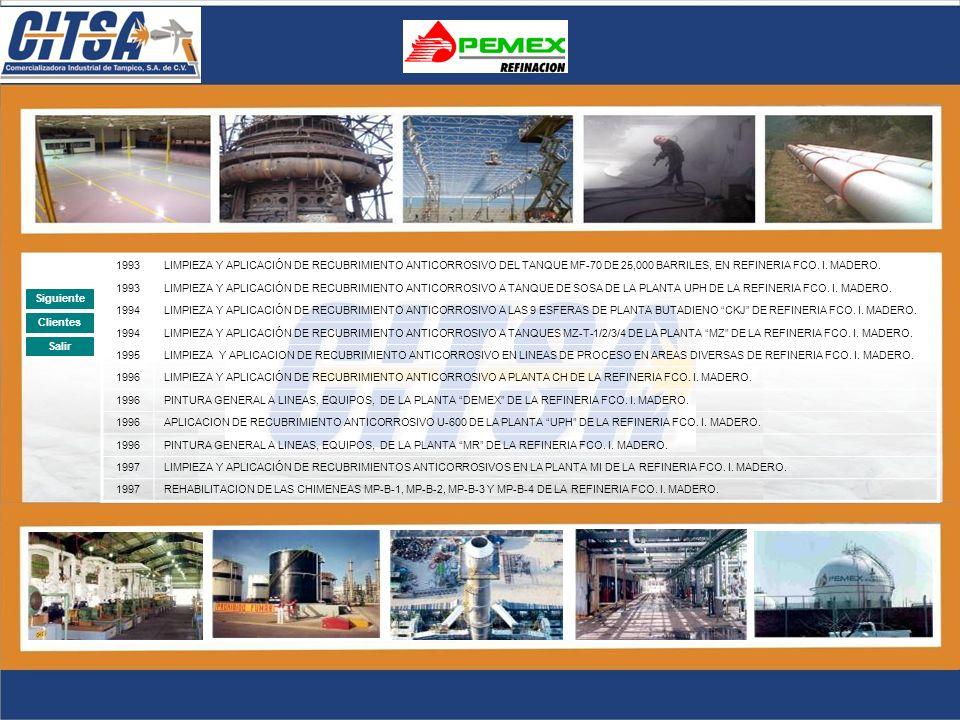 AÑO DESCRIPCION 2003Aplicación de pintura en la obra: HOME DEPOT TAMPICO, TAM. 2004Aplicación de pintura en la obra: HOME DEPOT CD. JUAREZ, CHIH. 2004