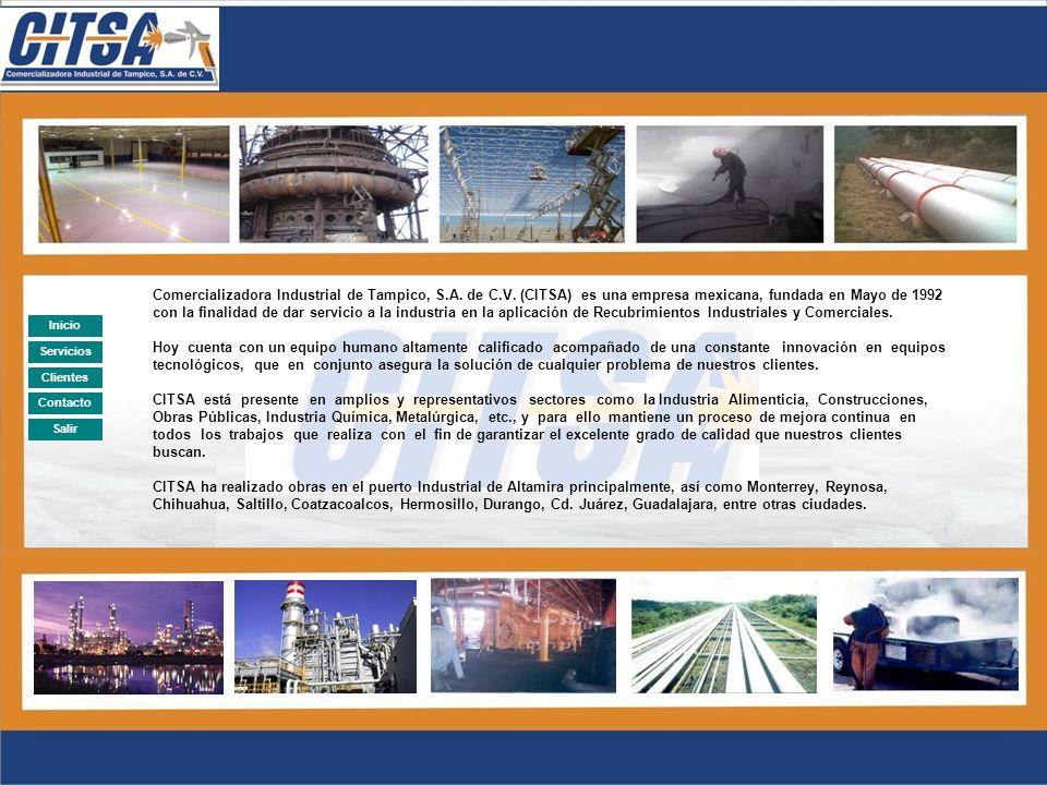 Comercializadora Industrial de Tampico, S.A. de C.V. (CITSA) Especialista en la Aplicación de Recubrimientos de Pintura: - Sand Blast - Recubrimientos