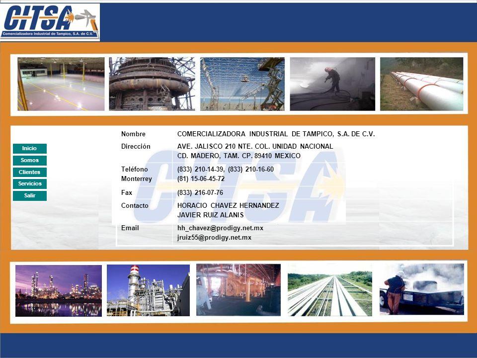 Salir Clientes AÑODESCRIPCION 1997SUMINISTRO Y APLICACION DE RECUBRIMIENTOS ANTICORROSIVOS A LA EMBOTELLADORA POZA RICA (COCA COLA) 2000PINTURA GENERAL DEL HOTEL MANSION REAL, ALTAMIRA, TAMPS.