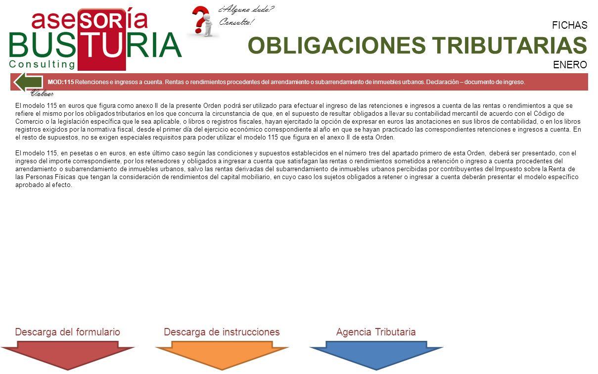 FICHAS OBLIGACIONES TRIBUTARIAS ENERO MOD:115 Retenciones e ingresos a cuenta.