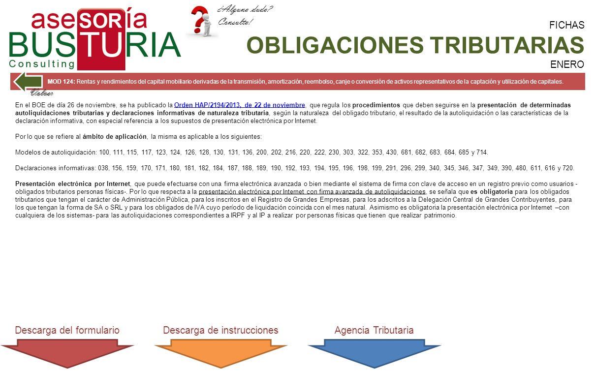 FICHAS OBLIGACIONES TRIBUTARIAS ENERO MOD 124: Rentas y rendimientos del capital mobiliario derivadas de la transmisión, amortización, reembolso, canje o conversión de activos representativos de la captación y utilización de capitales.