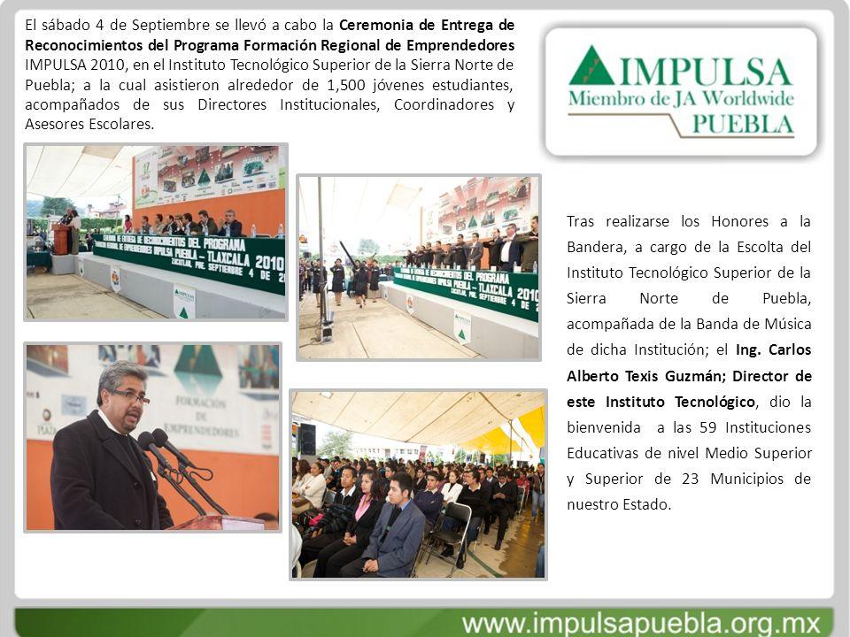 El sábado 4 de Septiembre se llevó a cabo la Ceremonia de Entrega de Reconocimientos del Programa Formación Regional de Emprendedores IMPULSA 2010, en