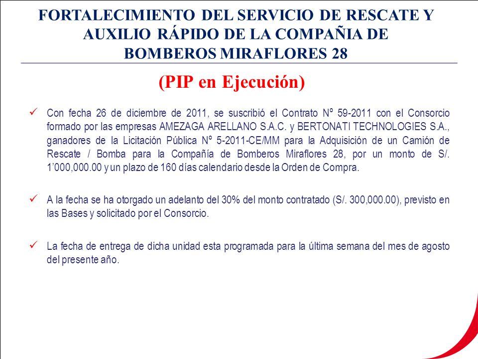 Con fecha 26 de diciembre de 2011, se suscribió el Contrato Nº 59-2011 con el Consorcio formado por las empresas AMEZAGA ARELLANO S.A.C.