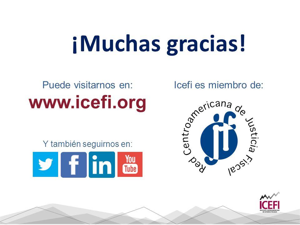¡Muchas gracias! Puede visitarnos en: www.icefi.org Y también seguirnos en: Icefi es miembro de: