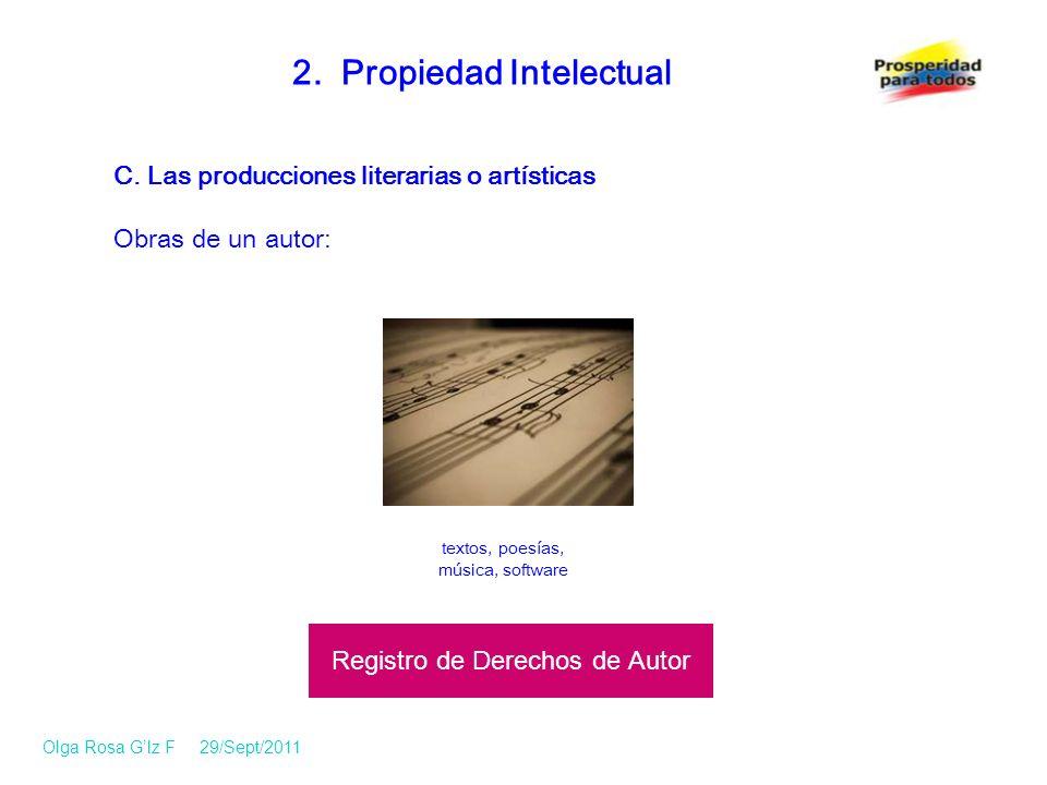 C.Las producciones literarias o artísticas Obras de un autor: 2.