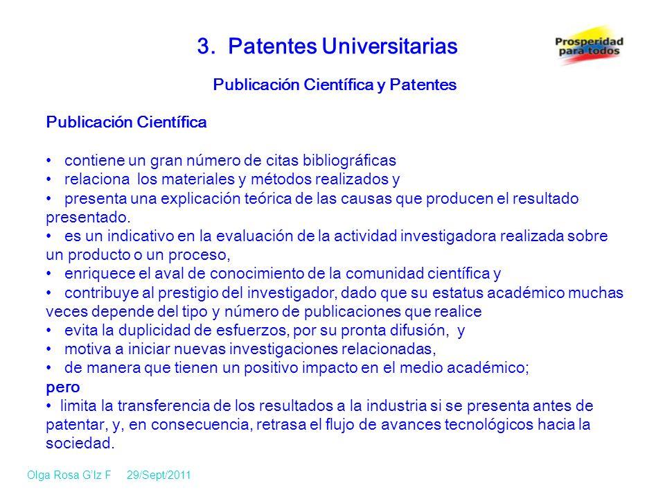 Publicación Científica y Patentes Publicación Científica contiene un gran número de citas bibliográficas relaciona los materiales y métodos realizados y presenta una explicación teórica de las causas que producen el resultado presentado.