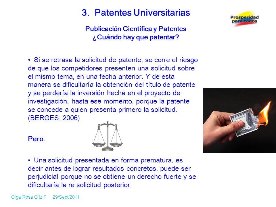 Si se retrasa la solicitud de patente, se corre el riesgo de que los competidores presenten una solicitud sobre el mismo tema, en una fecha anterior.