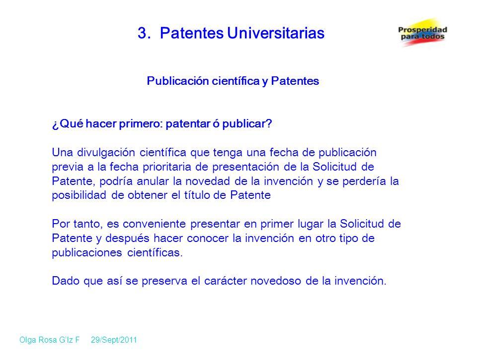 Publicación científica y Patentes ¿Qué hacer primero: patentar ó publicar.