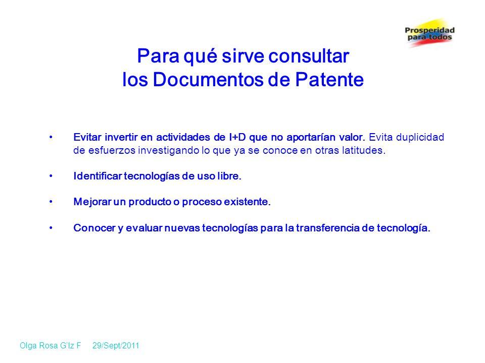 Para qué sirve consultar los Documentos de Patente Evitar invertir en actividades de I+D que no aportarían valor.