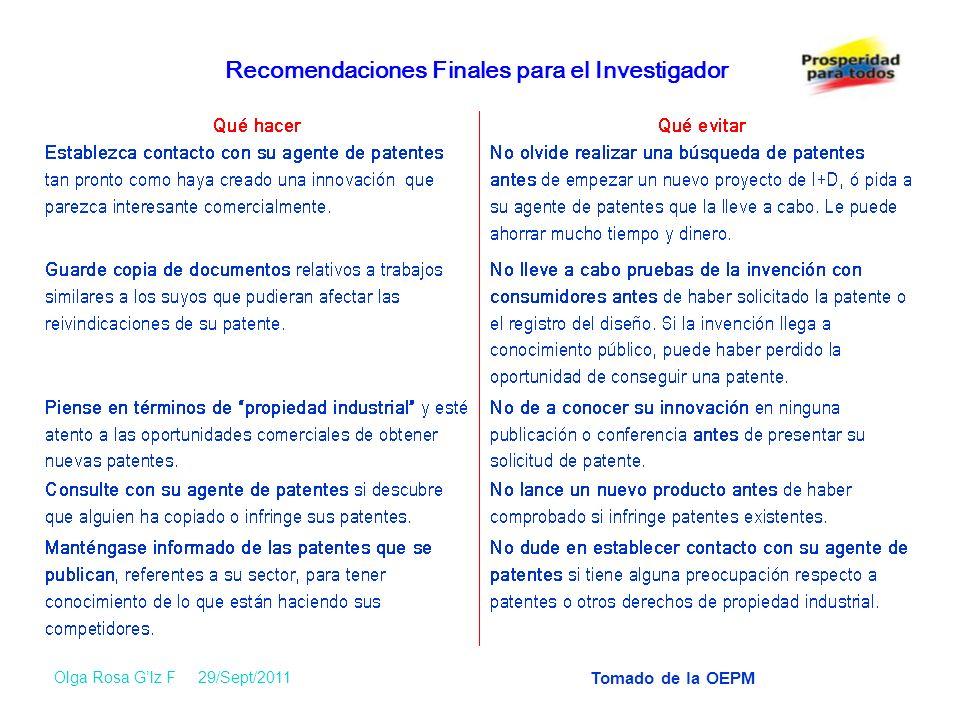 Recomendaciones Finales para el Investigador Olga Rosa Glz F 29/Sept/2011 Tomado de la OEPM
