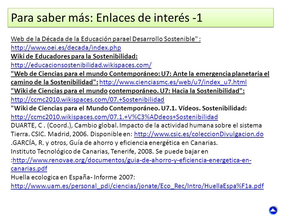 Para saber más: Enlaces de interés -1 Web de la Década de la Educación parael Desarrollo Sostenible