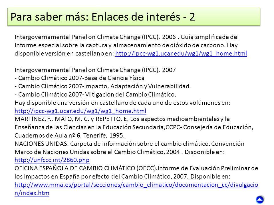 Intergovernamental Panel on Climate Change (IPCC), 2006. Guía simplificada del Informe especial sobre la captura y almacenamiento de dióxido de carbon