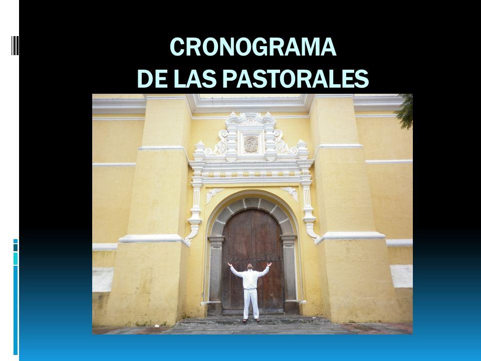 CRONOGRAMA DE LAS PASTORALES