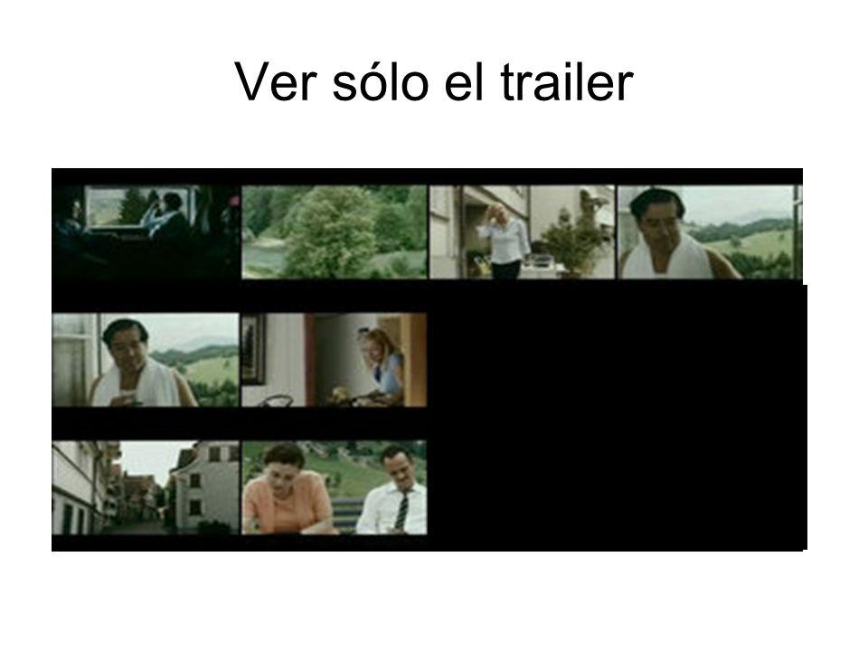 Ver sólo el trailer