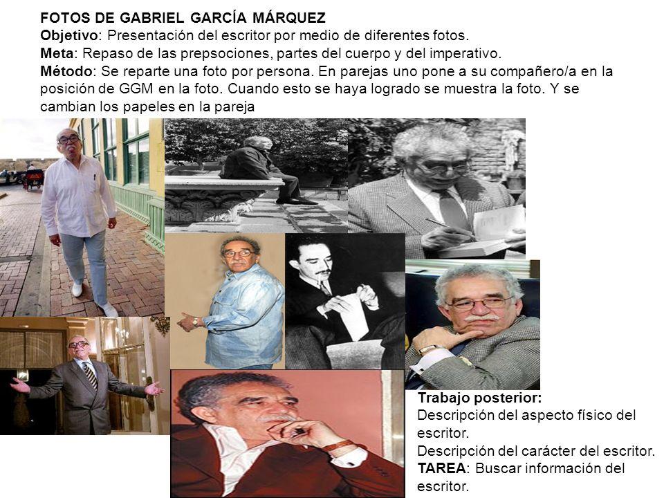 FOTOS DE GABRIEL GARCÍA MÁRQUEZ Objetivo: Presentación del escritor por medio de diferentes fotos.
