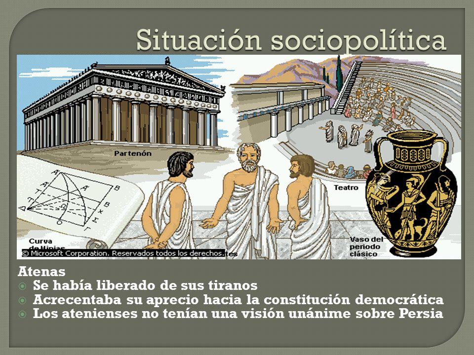 Atenas Se había liberado de sus tiranos Acrecentaba su aprecio hacia la constitución democrática Los atenienses no tenían una visión unánime sobre Per