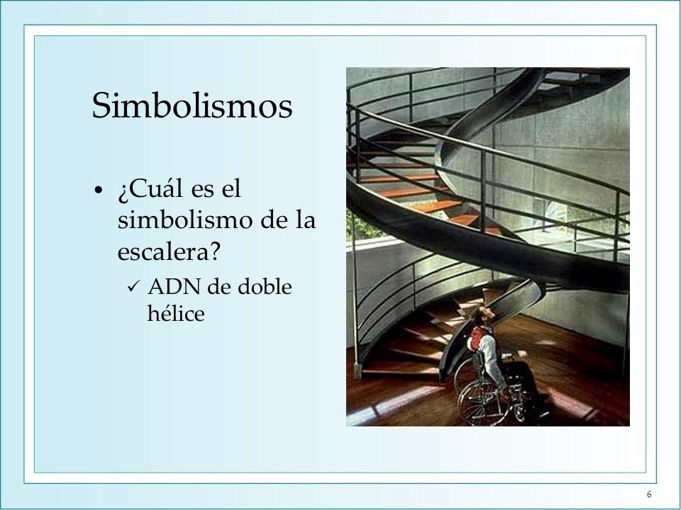 Simbolismos ¿Cuál es el simbolismo de la escalera? ADN de doble hélice 6