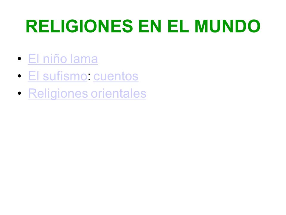 RELIGIONES EN EL MUNDO El niño lama El sufismo: cuentosEl sufismocuentos Religiones orientales