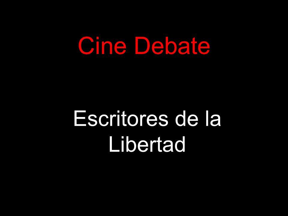 Cine Debate Escritores de la Libertad