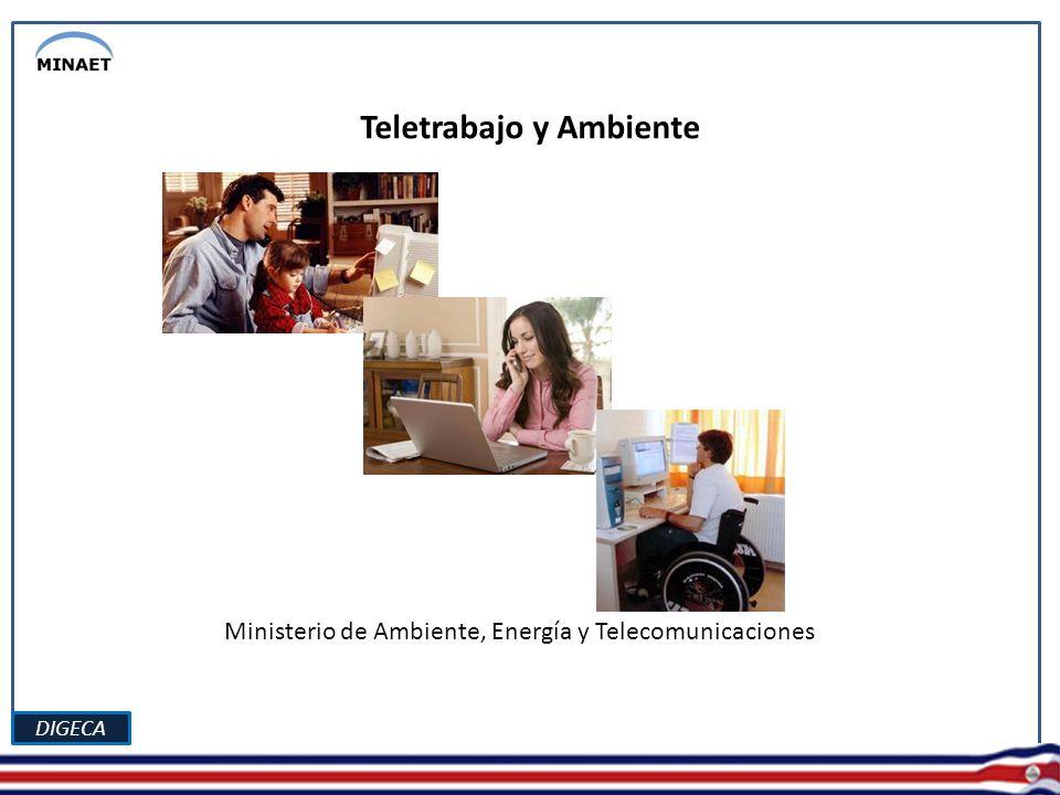 DIGECA Teletrabajo y Ambiente Ministerio de Ambiente, Energía y Telecomunicaciones