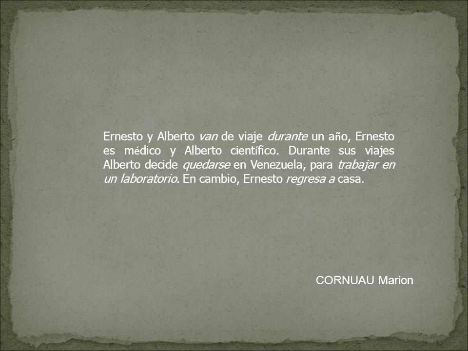Ernesto y Alberto salen el 4 de enero de 1952.