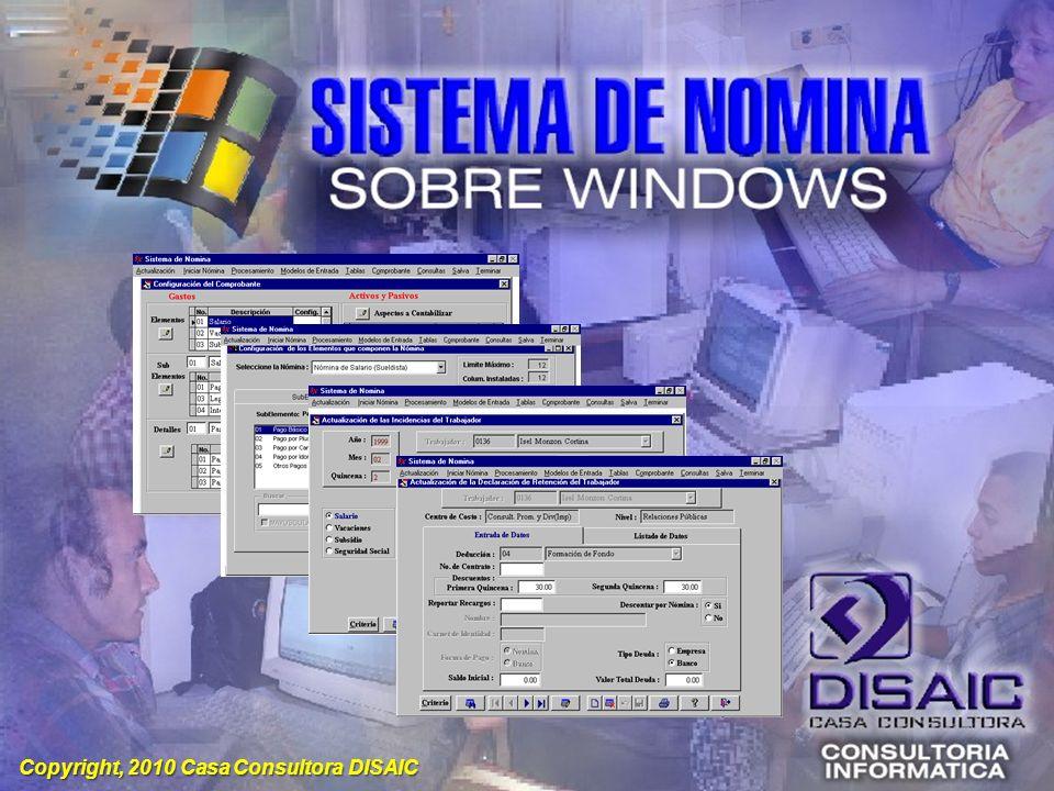 Copyright, 2010 Casa Consultora DISAIC