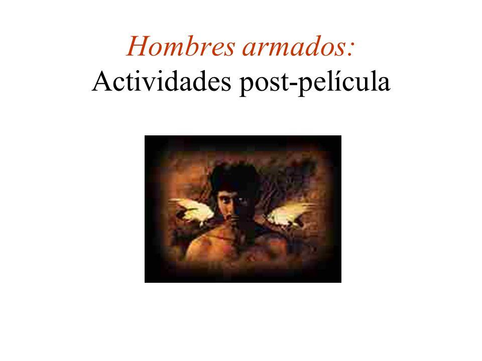 Hombres armados: Actividades post-película