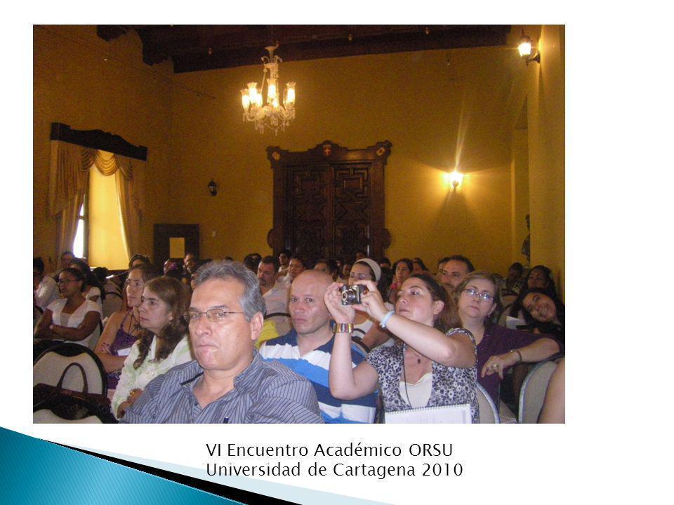 VI Encuentro Académico ORSU Universidad de Cartagena 2010
