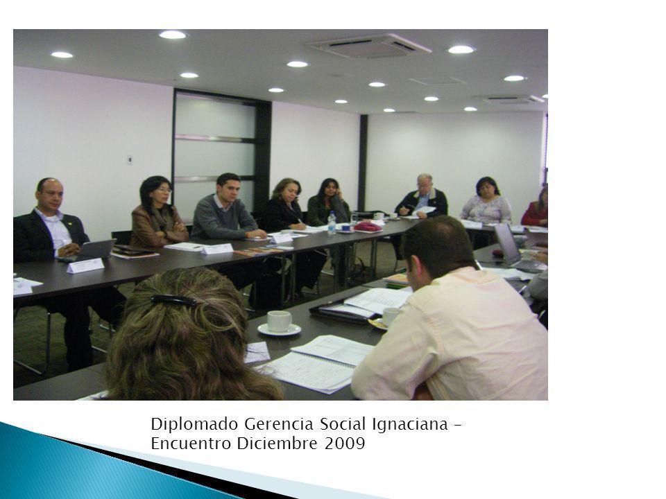 Diplomado Gerencia Social Ignaciana – Encuentro Diciembre 2009